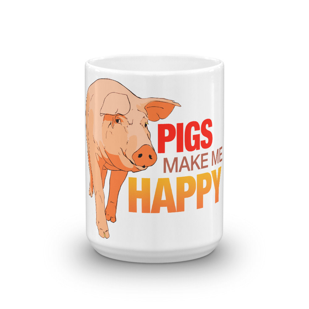 Pigs Make Me Happy Mug