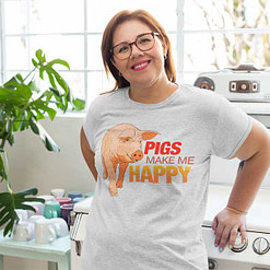 Pigs Make Me Happy White Shirt