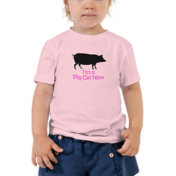 I'm a Pig Girl Now Tee