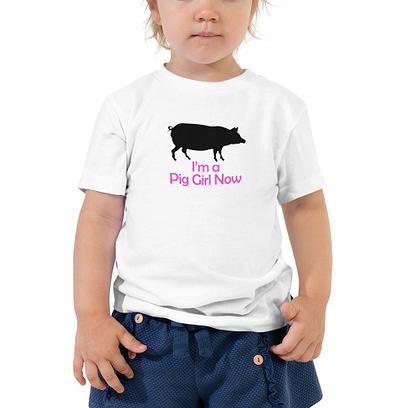 I'm a Pig Girl Now T-shirt